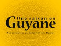 Une saison en Guyane